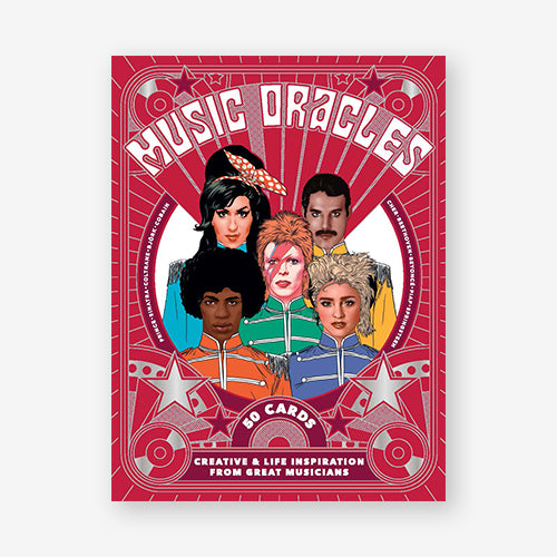 Music Oracles: Creative and Life Inspiration from 50 Musical Icons