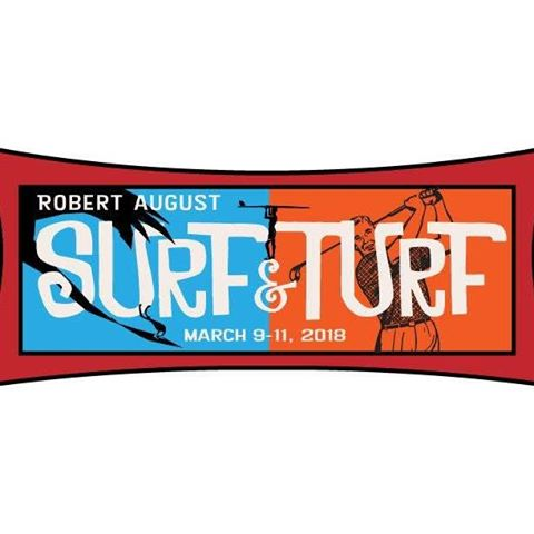The Robert August Surf & Turf 2018 is quickly approaching from March 9-11