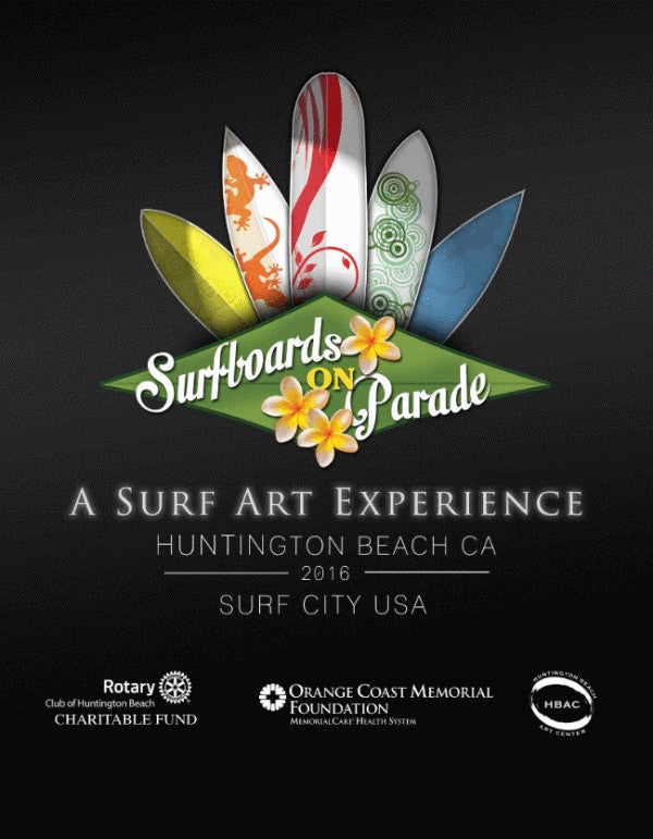 Surfboards on Parade - Surf Art Experience kicking off at the Shorebreak Hotel Huntington Beach