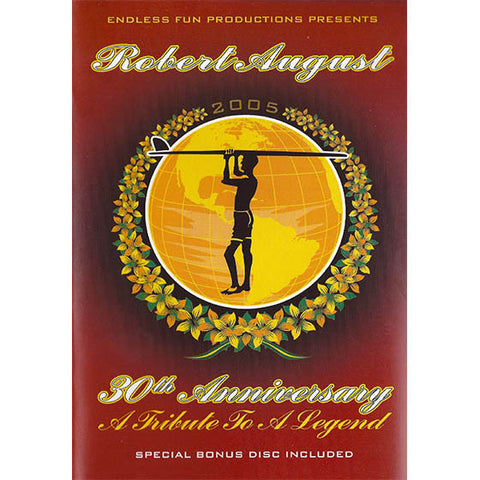 Robert August 30th Anniversary on DVD