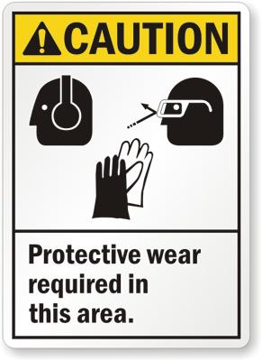 Protective Wear Required In This Area Safety Sign Facility Safety - Cleanflow