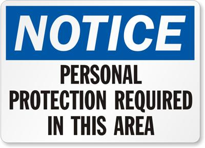 Personal Protection Required Safety Sign Facility Safety - Cleanflow