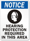 Notice Hearing Protection Required Safety Sign - Cleanflow