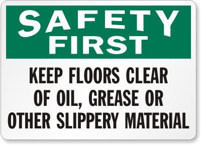 Safety First - Keep Floor Clear... Facility Safety - Cleanflow