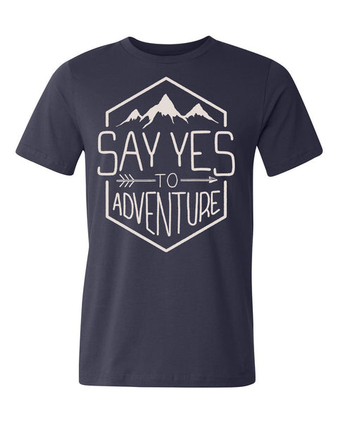 """Say Yes To Adventure"" Tee"