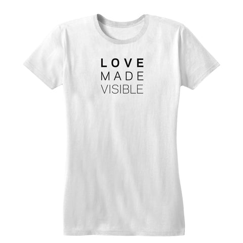 Love Made Visible Women's Tee