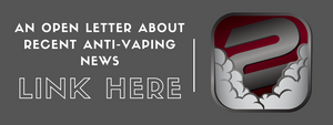 An Open Letter To Our In2Vapes Customers & Community On The Anti-Vaping News