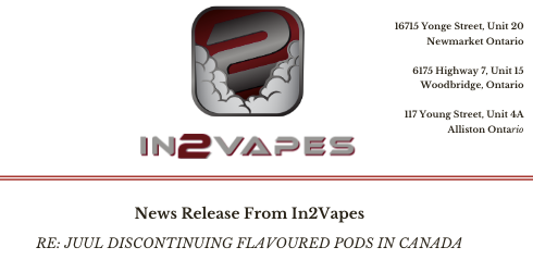 JUUL halts flavoured pods in Canada. In2Vapes has you covered.