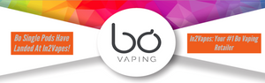 Bo Vaping Single Pods In2Vapes Toronto Vaughan Newmarket Woodbridge Alliston Ontario Canada