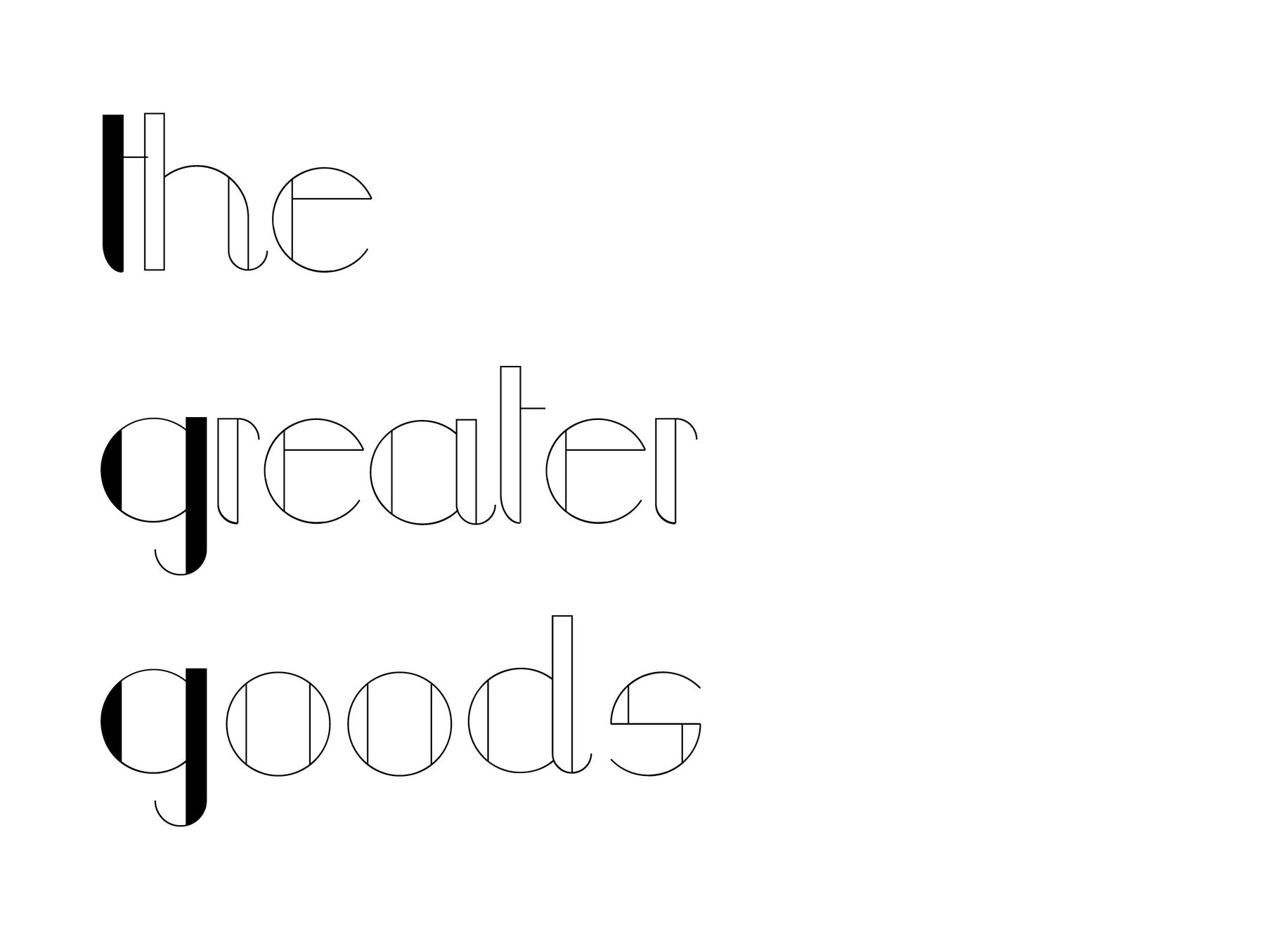 The Greater Goods