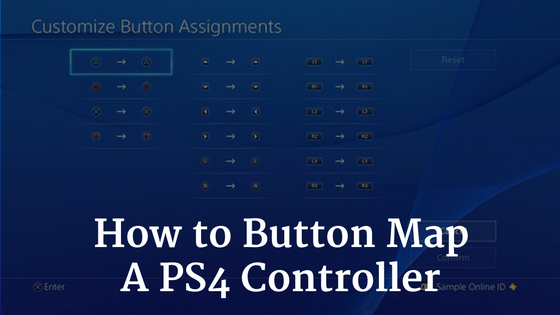 How to Button Map a PS4 Controller
