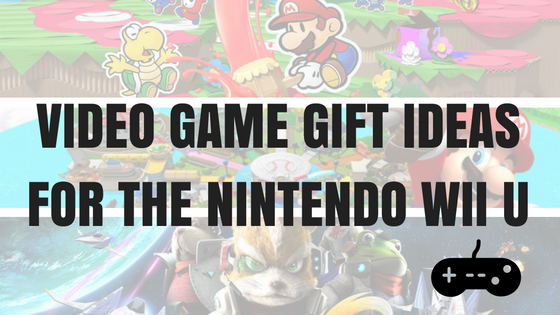 Video Game Christmas Gift Ideas for the Nintendo Wii U