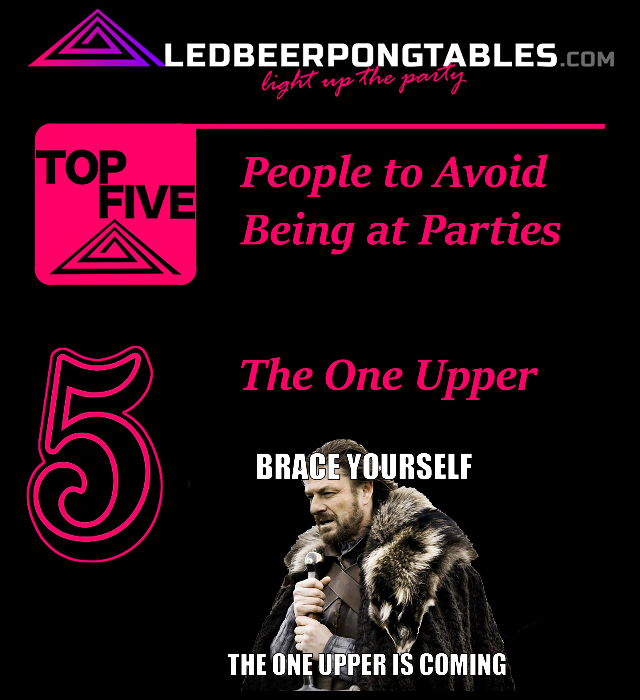led beer pong tables top 5 people to avoid being at parties