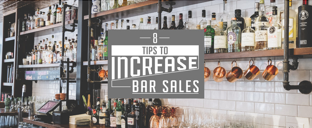 8 Tips to Increase Bar Sales