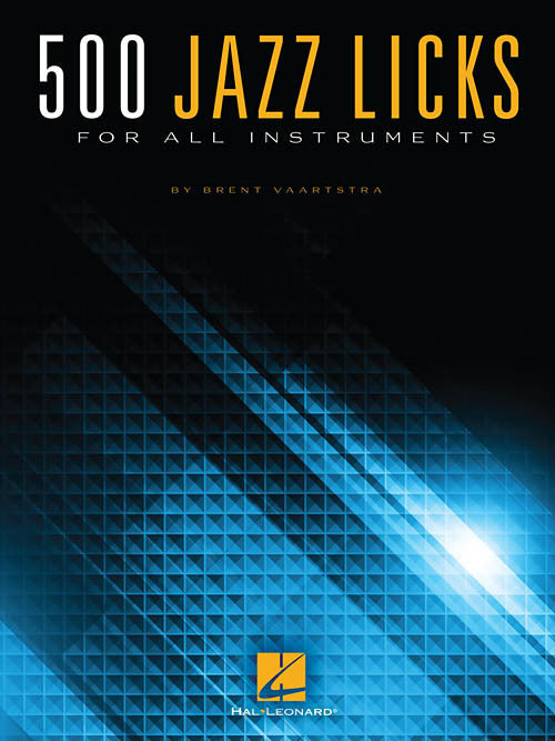 500 Jazz Licks For All Instruments (Series: Jazz Instruction Format: Softcover)