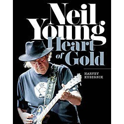 Neil Young Heart of Gold (Series: Book; Format: Hardcover )