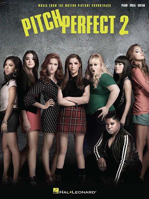 Pitch Perfect 2 Music from the Motion Picture Soundtrack (Series: Piano/Vocal/Guitar Songbook Format: Softcover)