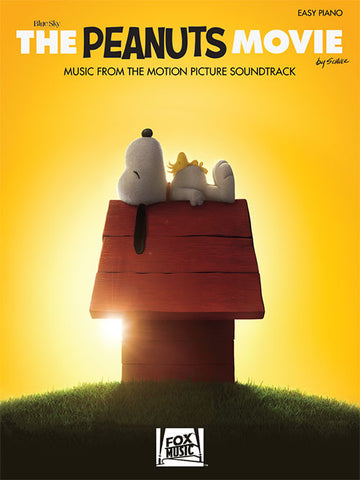 The Peanuts Movie (Music from the Motion Picture Soundtrack Series: Piano/Vocal/Guitar Songbook: Softcover)
