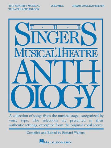 Singer's Musical Theatre Anthology – Volume 6 Mezzo-Soprano/Belter
