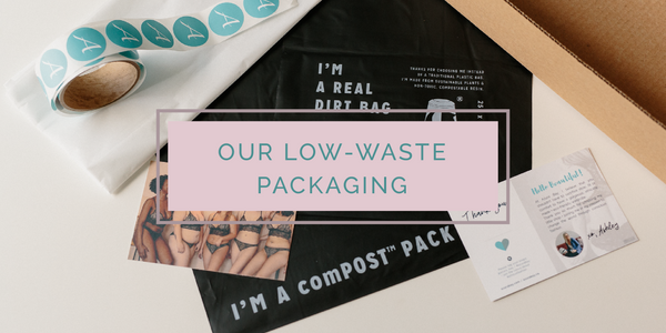 Our Low-Waste Packaging