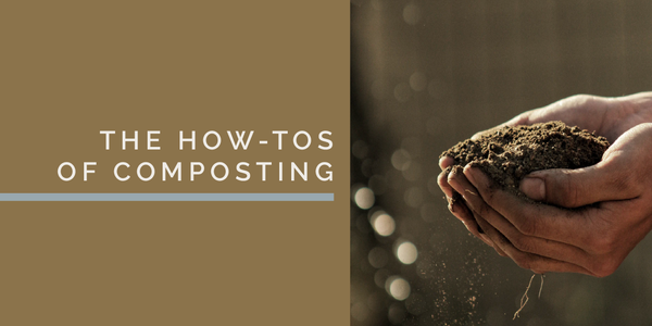 The How-Tos of Composting