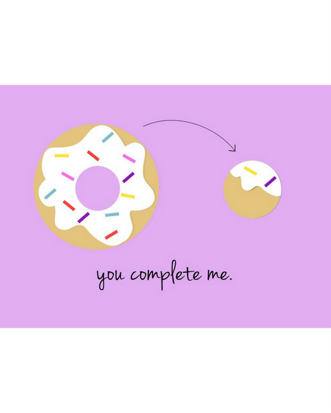 You Complete Me Donut Card *FINAL SALE ITEM*