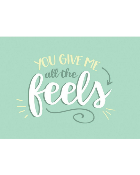 All the Feels Card *FINAL SALE ITEM*