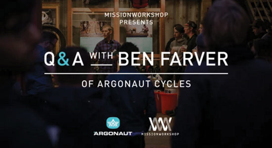 Mission Workshop Video: Q & A with Argonaut Cycles