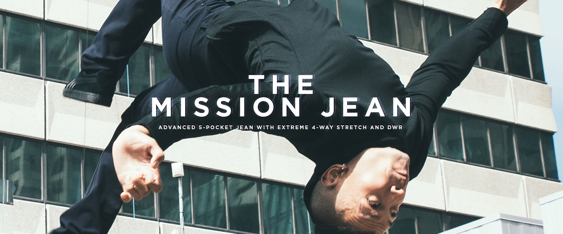 The Mission Jean : Advanced 5-pocket Jean with Extreme 4-Way Stretch and DWR