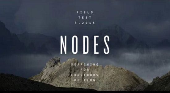 Mission Workshop Video: Field Test - Nodes : Searching for Corridors of Flow
