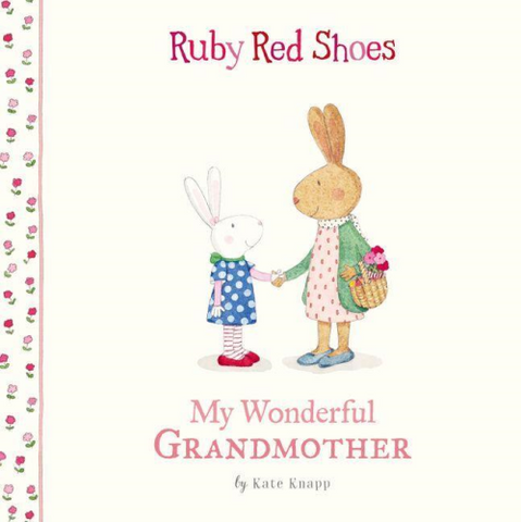 Ruby Red Shoes My Wonderful Grandmother