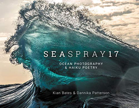 SeaSpray 17: Ocean Photography and Haiku Poetry