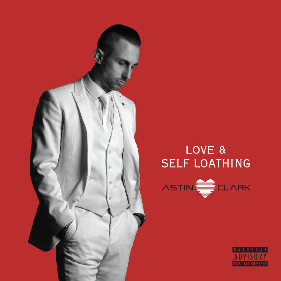 """LOVE & SELF LOATHING"" ALBUM - Download"