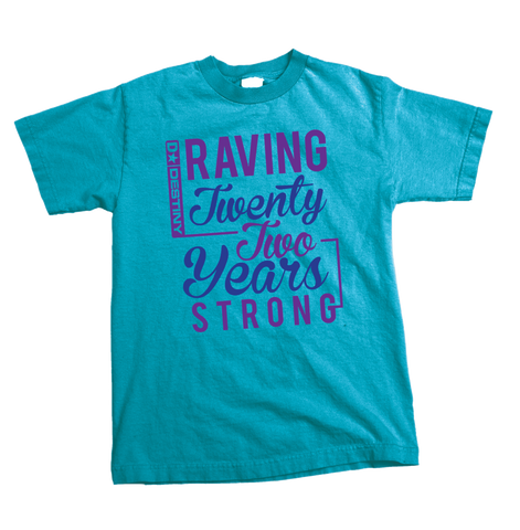 Raving Twenty Two Years Strong - Mens