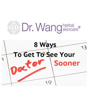 8 Ways To Secure An Appointment With Your Dermatologist Sooner
