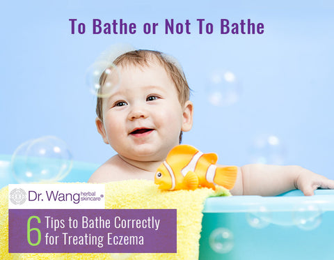 Treating Eczema – To Bathe or Not To Bathe & 7 tips to bathe correctly.