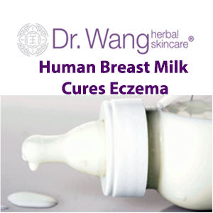 Dr Wang Skincare Human breast milk cures eczema