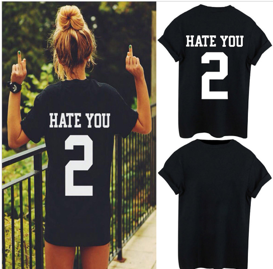 "Newest HATE YOU 2 TEE shirt tshirt top unisex Mens Womens unisex Fashion t shirt "" FREE SHIPPING "" - More Stuff I Like"