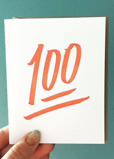 Keep It 100 Greeting Card