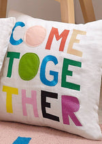 Come Together Pillow