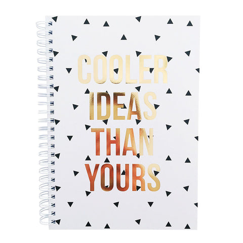 Cooler Ideas Than Yours Notebook