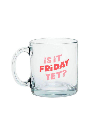 Friday Yet Glass Mug