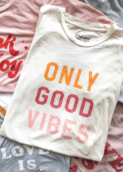 Only Good Vibes Tee