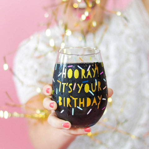Hooray It's Your Birthday Stemless Wine Glass