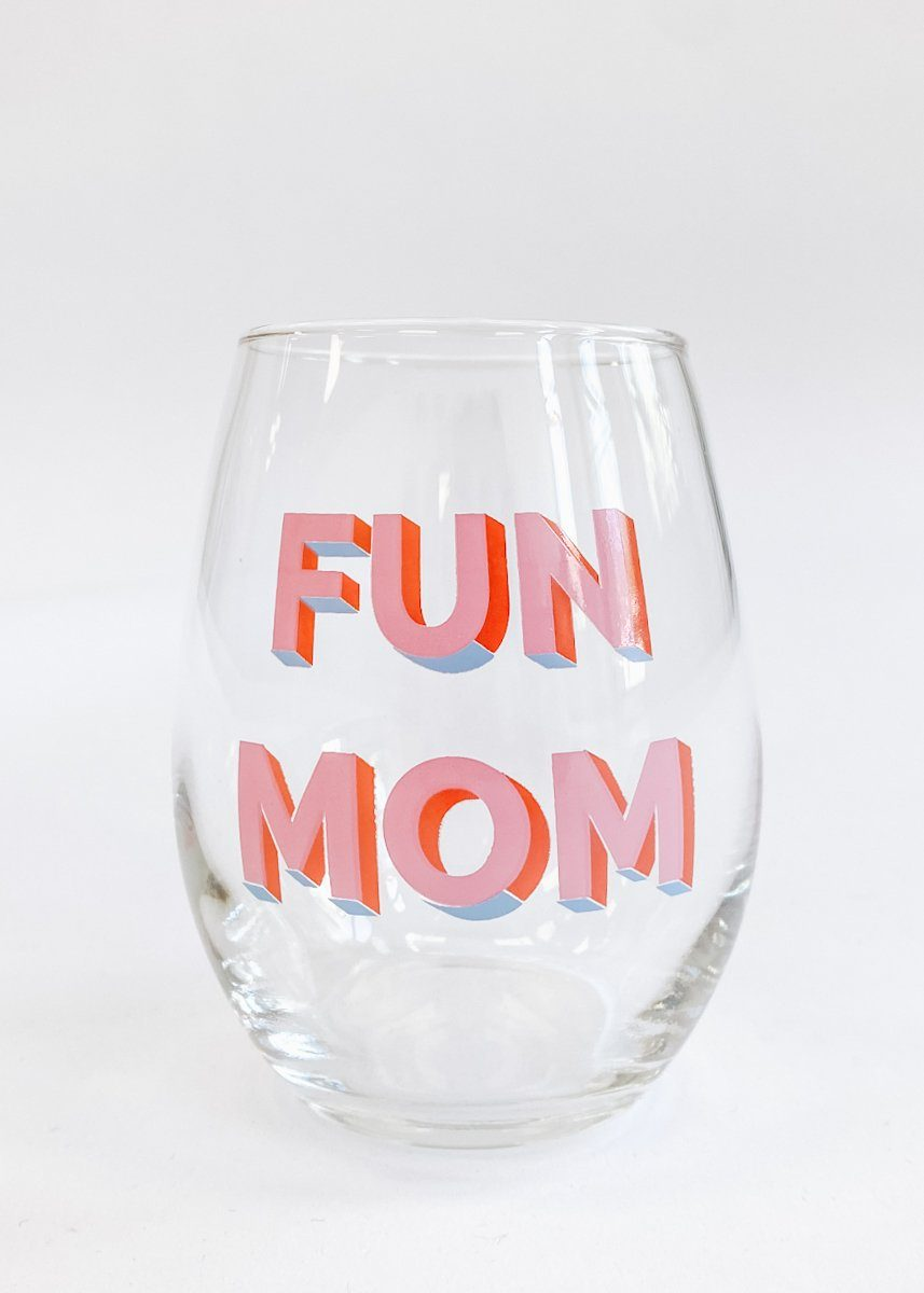 Taylor Wolfe X Alice & Wonder - Fun Mom Wine Glass
