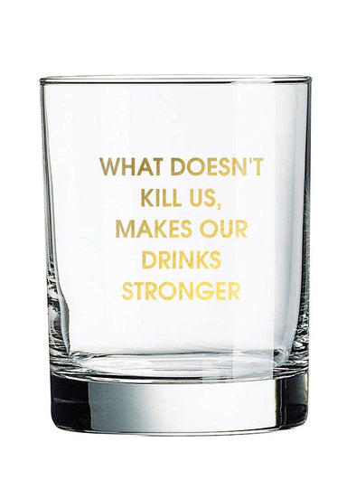 What Doesn't Kill Us Cocktail Glass