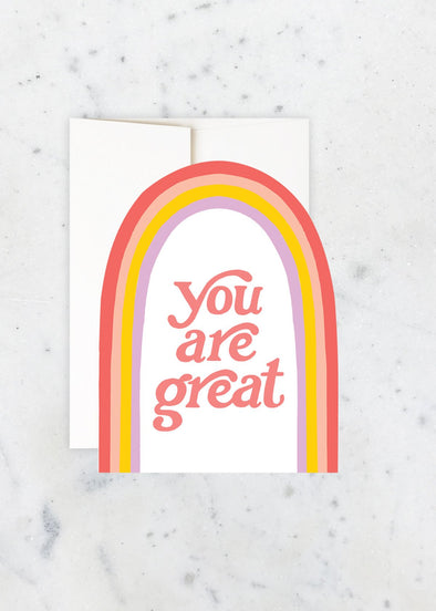 You Are Great Rainbow Greeting Card