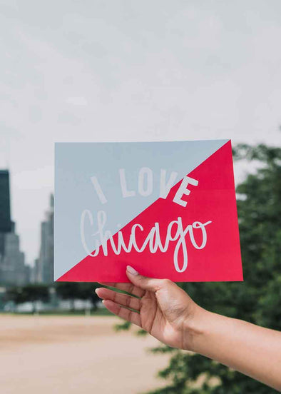 I Love Chicago Print
