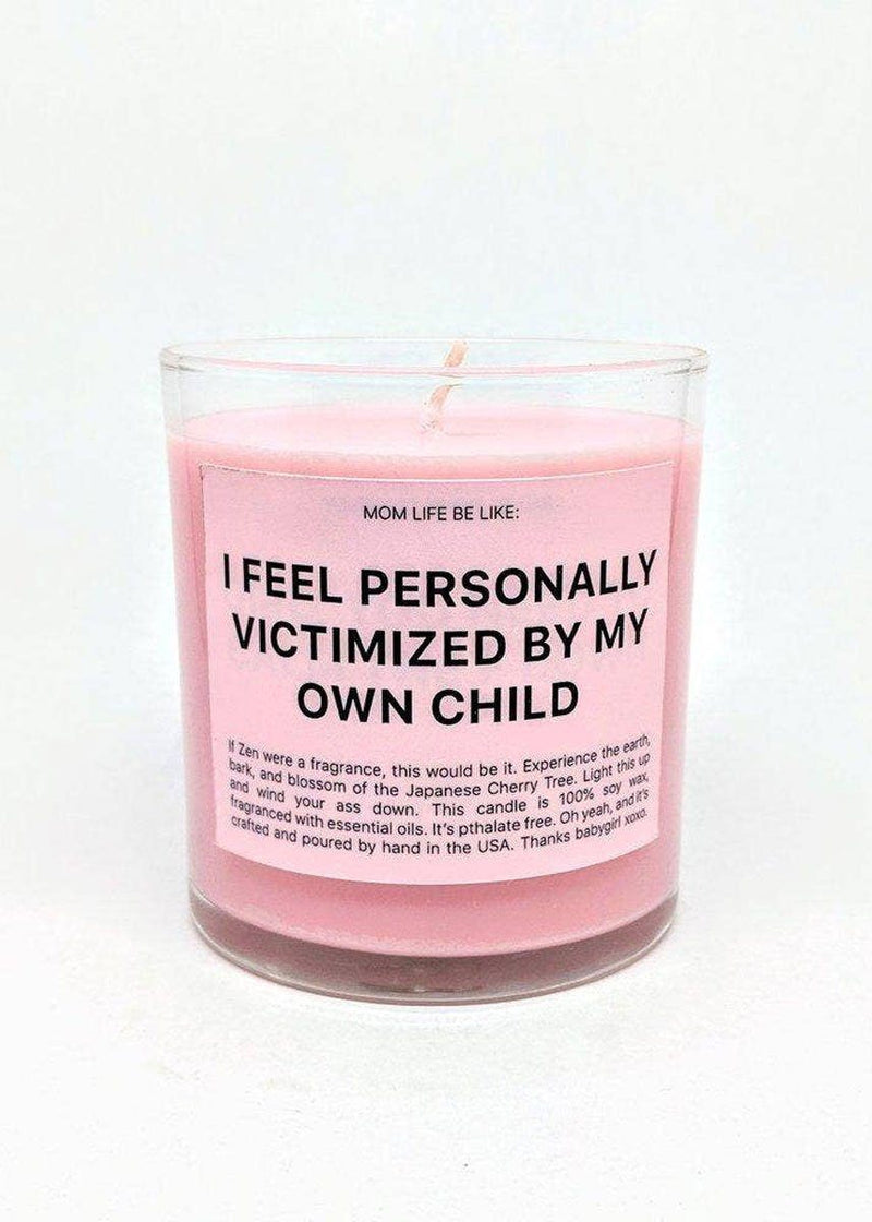 Personally Victimized By My Child Candle