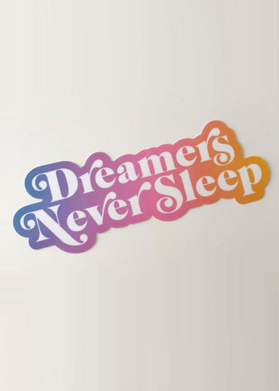 Daydreamers Never Sleep Sticker